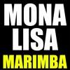 Mona Lisa Marimba Ringtone - Rak Su