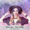 New Rules- Laila Apple Remix [ Free Download]