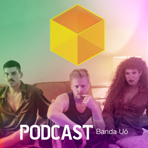 Ep. 045 - Banda Uó (Repeat)