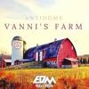Vanni's Farm (Original Mix) [OUT NOW]
