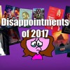 Disappointing Films and TV of 2017