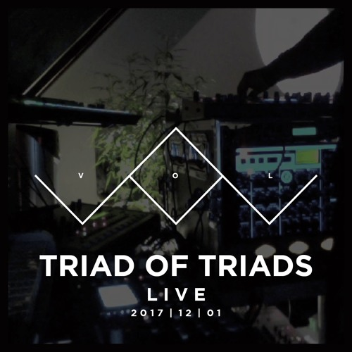 TRIAD OF TRIADS live by VOL
