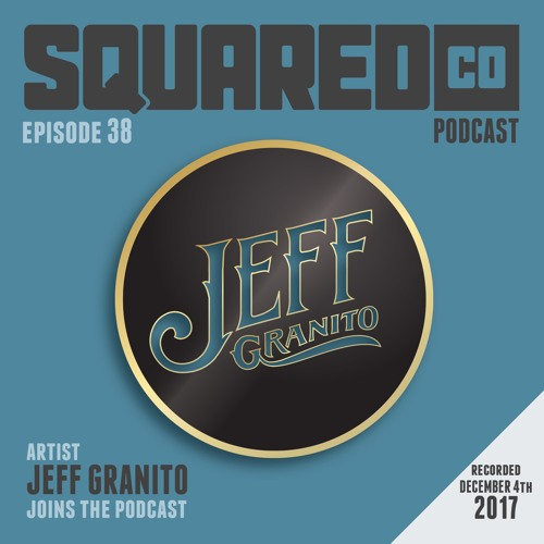 Episode 38 with Jeff Granito