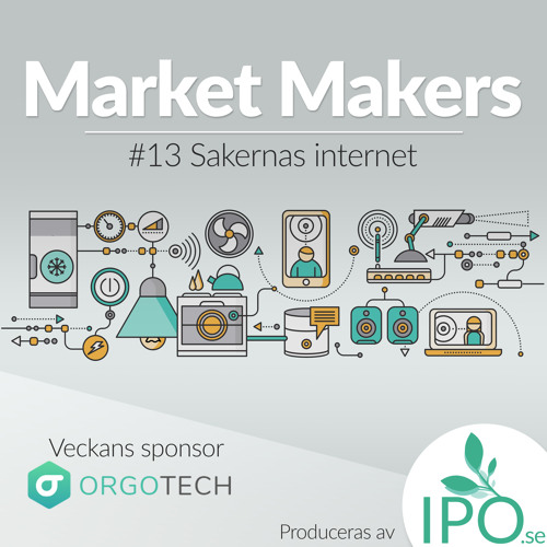 Market Makers - #13 Sakernas Internet