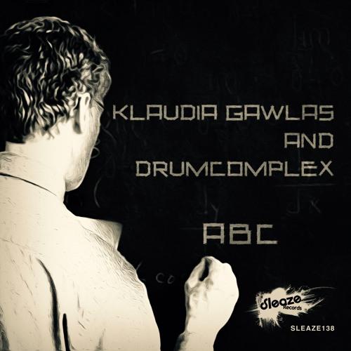 Klaudia Gawlas & Drumcomplex - ABC EP