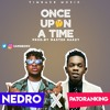 Nedro Once Upon A Time Ft Patoranking Mp3