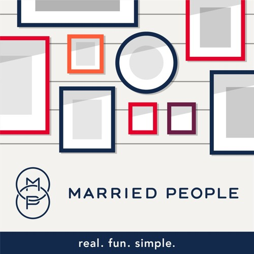 The MarriedPeople Podcast