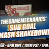 DECEMBER 13TH - TGM SUB GOAL SMASH SHAKEDOWN (Commercial)