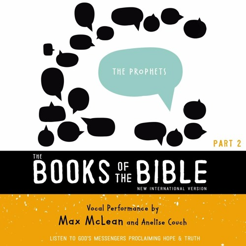 NIV, THE BOOKS OF THE BIBLE: THE PROPHETS, narrated by Max McLean and Anelise Couch