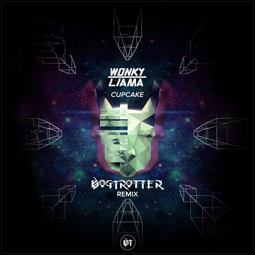 Wonky Llama - Cupcake (Bogtrotter Remix) FREE DOWNLOAD