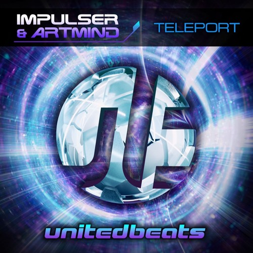 Impulser & Artmind - Teleport [United Beats Records] Out now!!