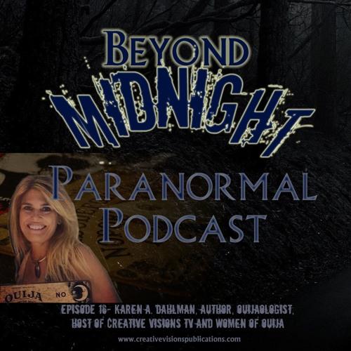 Episode 16: Author and Ouijaologist Karen A. Dahlman