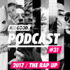 ALL GOOD PODCAST #31: The Rap Up 2017
