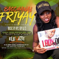 BACCHANAL FRIYAY Promo Mixed by DjLadyDrea