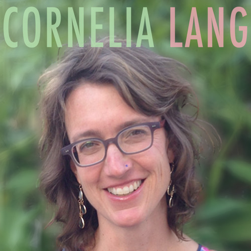 Episode 032 - Cornelia Lang