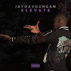 """JayDaYoungan - """"Elevate"""""""