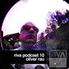 RIVA Podcast 10 by Oliver Rau / 22.09.2017 mp3