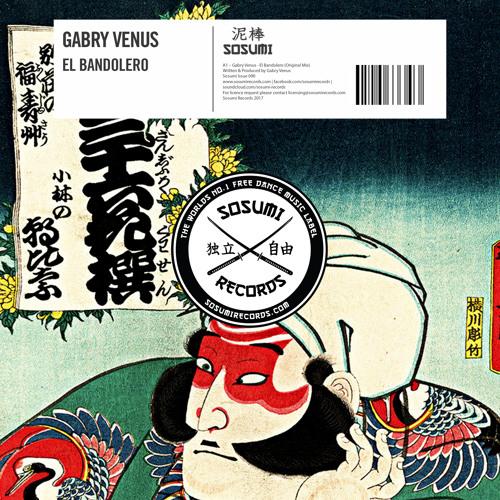 Gabry Venus - El Bandolero [Available via Beatport]