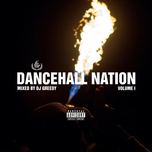 Dancehall Nation Vol. 1 Mix [2017] (Explicit) (feat. Various Artists)