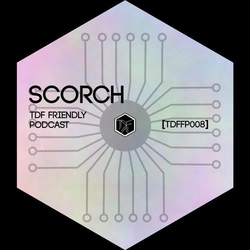 TDF Friendly Podcast 8 I Scorch