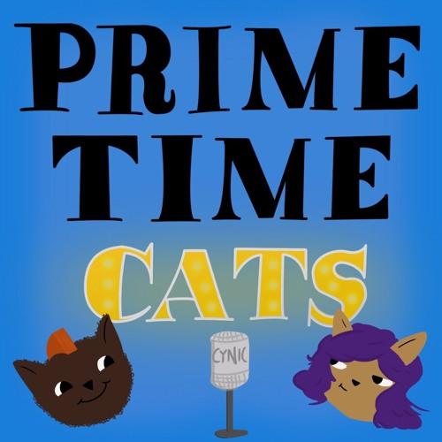 Prime Time Cats Episode 2- Ben Affleck