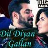 Dil Diyan Gallan Song Tiger Zinda Hai Salman Khan Katrina Kaif