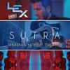 Sebastián Yatra Ft Dalmata - Sutra [Lex Remix Melody]