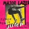 Major Lazer - Jump (feat. Busy Signal)(REMIX - ZINOX)