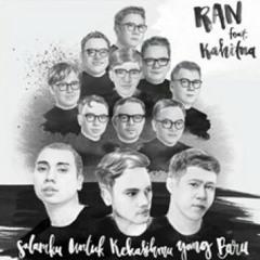 RAN ft Kahitna - Salamku Untuk Kekasihmu Yang Baru.mp3
