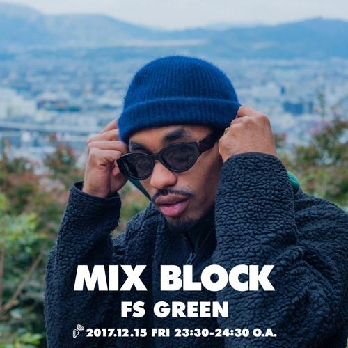 2017/12/15 MIX BLOCK - FS GREEN