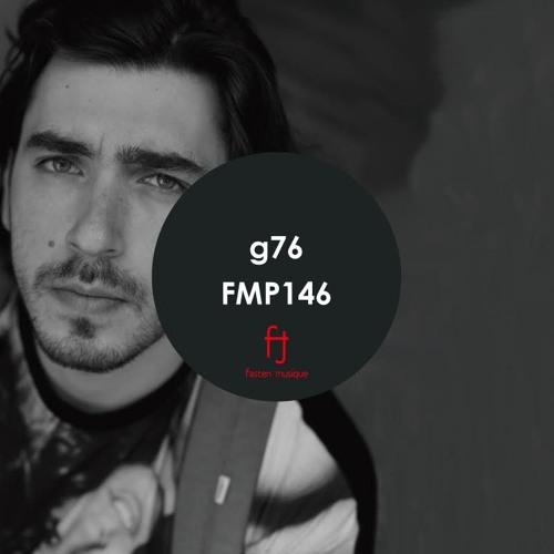 Fasten Musique Podcast 146 | g76