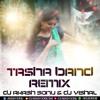 TASHA BAND REMIX BY DJ AKASH SONU & DJ VISHAL MEDCHAL