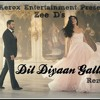 Dil Diyaan Gallan Remix | Zee D | Bollywood Remix 2017 |Aerox ET
