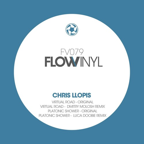 Chris Llopis - Platonic Shower (Dmitry Molosh Remix) [Flow Vinyl]