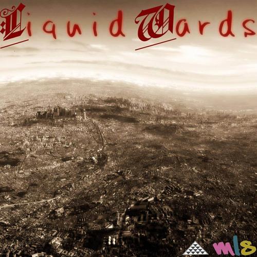 Liquid Wards Mixtape