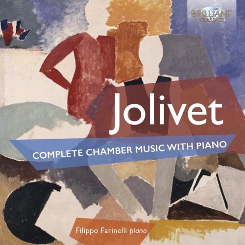 Radio Tre Suite - Jolivet Complete Chamber Music with Piano