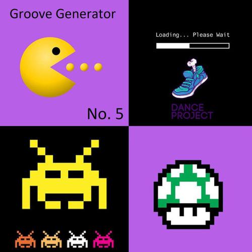 Danceproject - Groove Generator, No. 5 | Vintage Video Games Edition