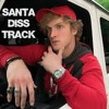SANTA DISS TARCK LOGAN PAUL (1) mp3