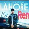Lahore Song By guru randhawa remix dj sss/t-series / modern punjab