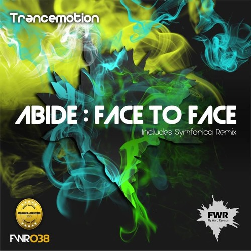 Abide - Face To Face Includes Symfonica Remix [Official Pre - Listen]