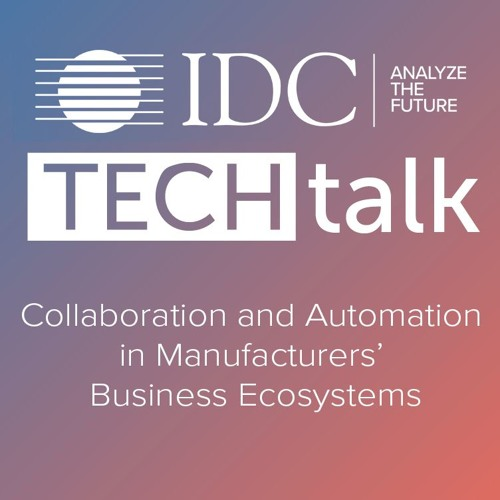 Episode #15 - Collaboration and Automation in Manufacturers' Business Ecosystems