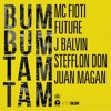 MC Fioti Ft. Future, J Balvin, Stefflon Don & Juan Magán - Bum Bum Tam Tam