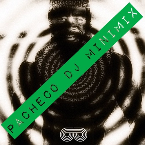 PACHECO DJ - MINI MIX (PROMO)