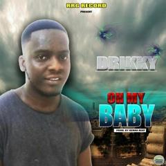 Oh My Baby [prod by Berna Beat]