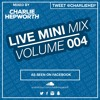 Live Mini Mix 4 - Renegade Master X When The Bassline Drops | TWEET @CHARLIEHEP