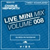 Live Mini Mix 8 - BASS DOWN LOW | TWEET @CHARLIEHEP