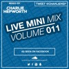 Live Mini Mix 11 - If You're Horny, Let's Do It | TWEET @CHARLIEHEP