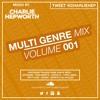 Multi Genre 001 / SNAPCHAT PROMO MIX: Charliehep97 | TWEET @CHARLIEHEP