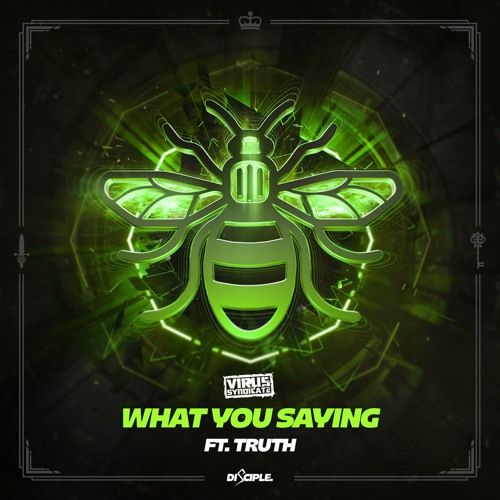 Virus Syndicate - What You Saying Ft. Truth & Stylust Beats