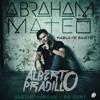 Abraham Mateo Ft. 50 Cent Y Austin Mahone - Hablame Bajito (Alberto Pradillo 2017 Edit) Portada del disco